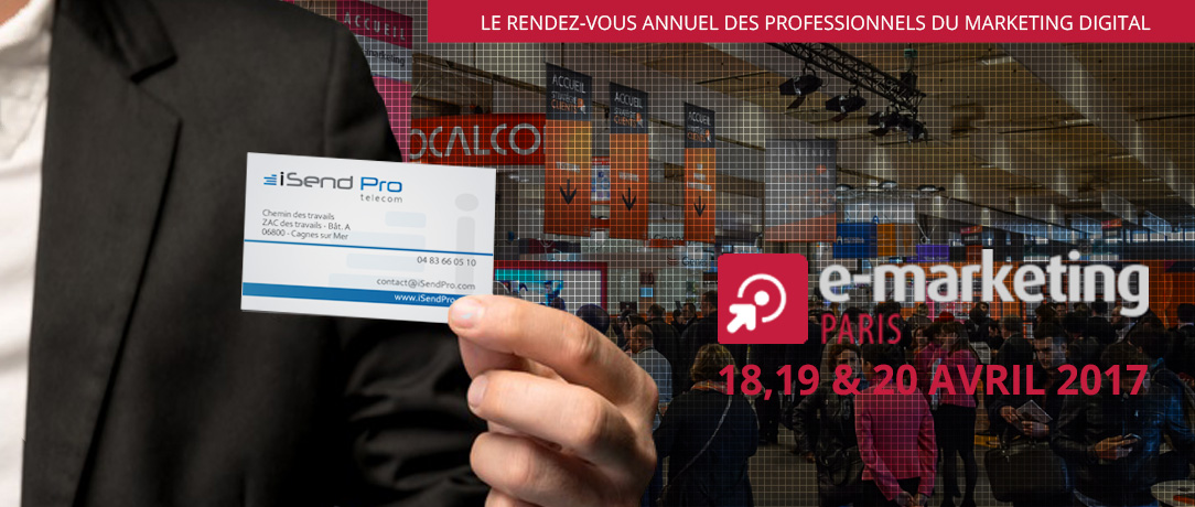 isendpro telecom au salon e marketing 2017 On salon e marketing porte de versaille